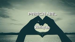PRISCA NAL - Whistling Love (Official Instrumental)