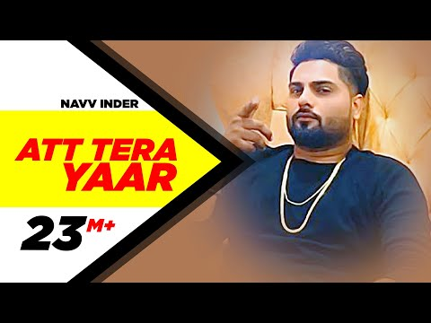 Att Tera Yaar Lyrics – Navv Inder