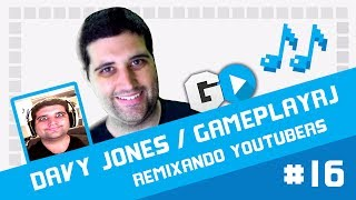 Davy Jones / GameplayRJ - Remixando Youtubers 16 ♫