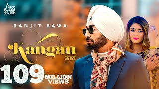 Kangan - Ranjit Bawa | New Punjabi Songs 2018 | Full Video | Latest Punjabi Song 2018 | Jass Records