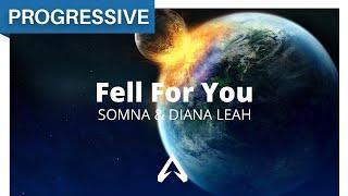 Somna & Diana Leah - Fell For You