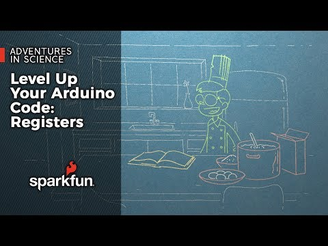 Level Up Your Arduino Code: Registers