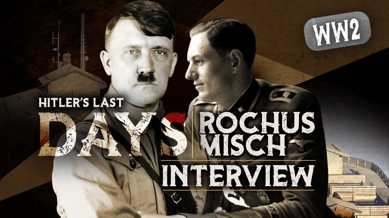 Interview with Hitlers BODYGUARD ROCHUS MISCH about Hitlers last days inside the Berlin Bunker