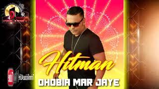 Hitman - Dhobia Mar Jaye [ 2k18 Chatak Matak   ]