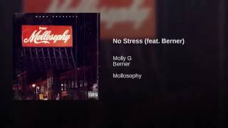 Molly G - No Stress (feat. Berner)