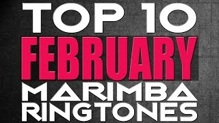 Top 10 Marimba Remix Ringtones of the month February - Download links in description