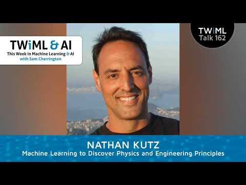 Nathan Kutz Interview - Machine Learning to Discover Physics and Engineering Principles