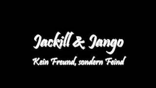 Jackill & Jango- Nicht Freund, sondern Feind.wmv