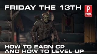 Friday the 13th - How to Earn CP and How to Level Up