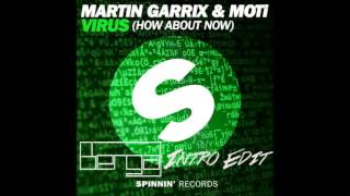 Martin Garrix & MOTi - Virus (How About Now)(Berga Extended UMF 2015 Intro Edit) FREE DL!!