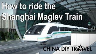 How to ride the Shanghai Maglev train