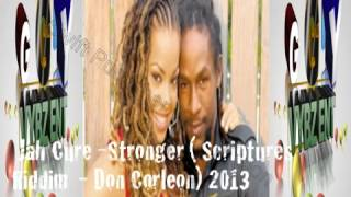 Jah Cure -Stronger (Scriptures Riddim - Don Corleon) 2013
