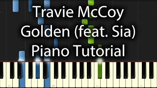 Travie McCoy feat. Sia - Golden Tutorial (How To Play On Piano)
