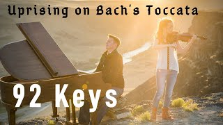 Uprising on Bach's Toccata (Muse) - Violin and Piano Cover by 92 Keys