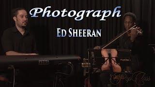 """Photograph - Ed Sheeran (Violino instrumental) """"03 - Músicas para meu casamento"""" PopClass"""