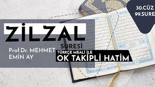 Zilzal Suresi   Mehmet Emin Ay   Tek Parça