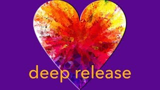 Deep Release, Anxiety Relief Music, Chantmagick | Relaxing Music for Balancing & Healing