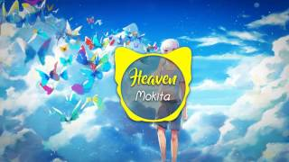 ♪Nightcore♪ Heaven - Mokita