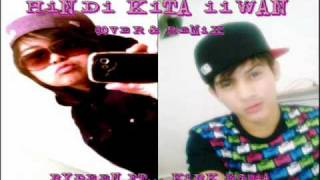 HINDI KITA IIWAN COVER & REMIX BY : RYDEEN & KIRK EGUIA BEAT PRODUCED J.E BEATS