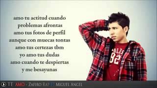 Te Amo   Miguel Angel   feat Zafiro Rap Radio LA ZONA 2014