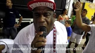 Recordar é Viver - Leandro de Itaquera 2017