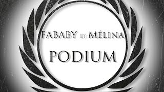 Fababy - Podium (ft. Melina)