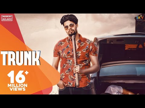 TRUNK LYRICS - Singga | Mankirt Aulakh Music