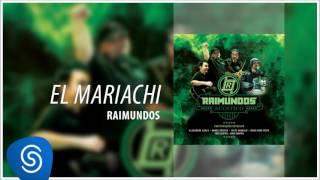 Raimundos - El Mariachi (Acústico) [Áudio Oficial]