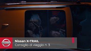 Nuovo Nissan X-Trail_Consiglio di viaggio n. 3