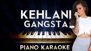 Kehlani - Gangsta | LOWER Key Piano Karaoke Instrumental Lyrics Cover Sing Along