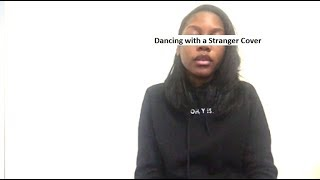Sam Smith & Normani | Dancing with a Stranger Cover