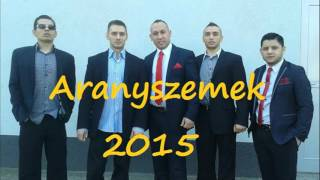 Aranyszemek-Jázminá-Remix 2015