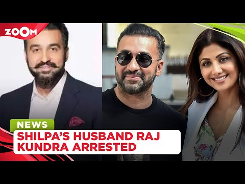 Shilpa Shetty's husband Raj Kundra arrested for making porn films by Mumbai Police