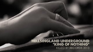 """Hellsingland Underground """"King Of Nothing"""" (Official Video)"""