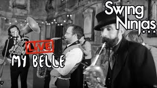 Swing Ninjas - My Belle - [ OFFICIAL VIDEO ]