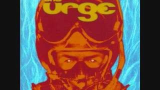 The Urge - Straight To Hell