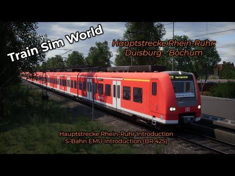 Train Sim World -- Eerste Kijk! #007 -- Hauptstrecke Rhein-Ruhr
