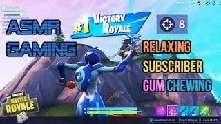 ASMR Gaming | Fortnite Relaxing Subscriber Squad Gum Chewing 🎮🎧Controller Sounds + Whispering😴💤