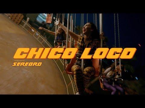 SEREBRO — CHICO LOCO (Премьера клипа, 2018)