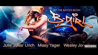 B-Girl (Free Full Movie) Drama Music Dance