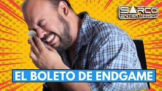 #Comedia #VideoDeRisa El Boleto para EndGame de los Avangers  | Sarco Entertainment