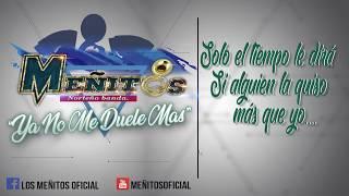 Ya no me dueles mas (Video promo lirycs)