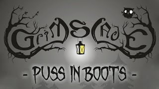 Grimslade - Puss in Boots