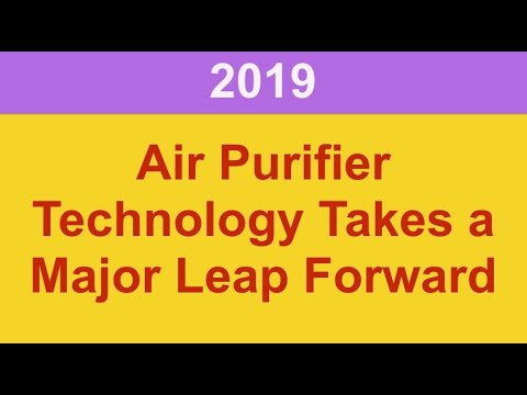 Best Air Purifier - Check out this new Technology for 2019