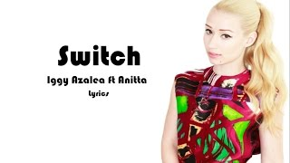 Iggy Azalea-Switch Ft. Anitta LYRICS HD