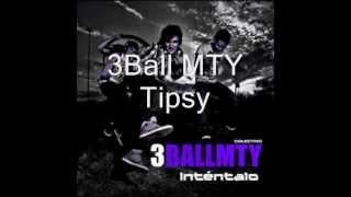 3Ball MTY, Sheeqo Beat- Tipsy feat. Milkman