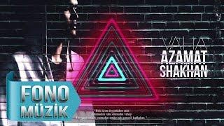 Azamat Shakhan - Vaha (Lyric Video)