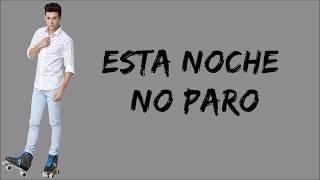 Elenco de Soy Luna - Esta Noche No Paro (Letra/Lyrics) - Soy Luna 3