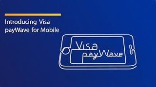 Visa payWave for Mobile