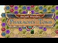 Video for Ancient Wonders: Pharaoh's Tomb
